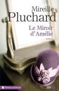 Le Miroir D'Amelie [FRE]