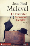 L'Honorable Monsieur Gendre [FRE]
