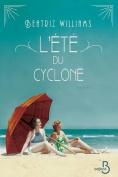 L'Ete Du Cyclone [FRE]