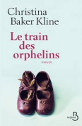 Le Train Des Orphelins [FRE]