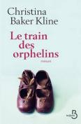 Le Train Des Orphelins [FRE]