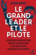 Le Grand Leader Et Le Pilote [FRE]