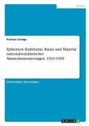 Ephemere Kultraume. Raum Und Material Nationalsozialistischer Masseninszenierungen. 1933-1939 [GER]