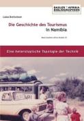 Die Geschichte Des Tourismus in Namibia [GER]