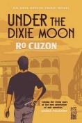 Under the Dixie Moon