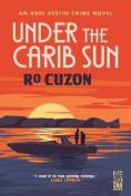 Under the Carib Sun