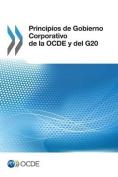 Principios de Gobierno Corporativo de La Ocde y del G20 [Spanish]