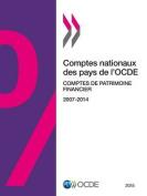 Comptes Nationaux Des Pays de L'Ocde, Comptes de Patrimoine Financier 2015 [FRE]