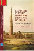 Composite Culture Under the Sultanate of Delhi