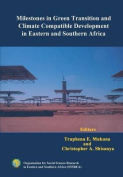 Milestones in Green Transition and Climate Compatible Development in Eastern and Southern Africa