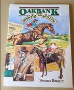 Oakbank Over The Fallen Log  [Paperback]