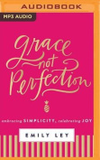 Grace, Not Perfection [Audio]
