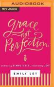 Grace, Not Perfection [Audio]