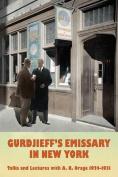 Gurdjieff's Emissary in New York