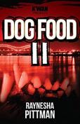 Dog Food 2 (Dog Food) [Audio]