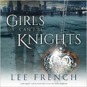 Girls Can't Be Knights  [Audio]