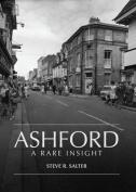 Ashford - A Rare Insight