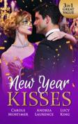New Year Kisses/His Cinderella Mistress/Undeniable Demands/The Reunion Lie