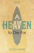 A Heaven to Die for
