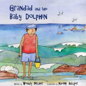 Grandad and the Baby Dolphin