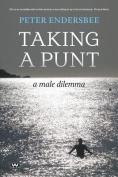 Taking a Punt: A Male Dilemma