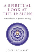 A Spiritual Look at the 12 Signs