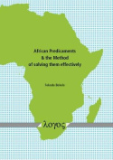 African Predicaments & the Method of Solving Them Effectively