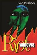 Riot Widows