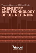 Chemistry and Technology of Oil Refining