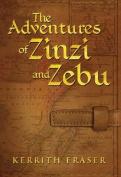 The Adventures of Zinzi and Zebu