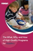 The What, Why, and How of High-Quality Programs for Toddlers