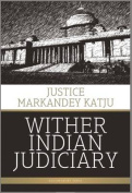Wither Indian Judiciary