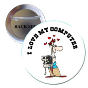 I Love my Computer Pinback Button Brooch 3.2cm