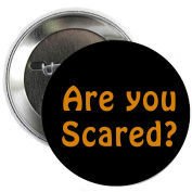 Are you Scared. Hallowen Pinback Button Brooch 3.2cm