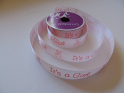 """IT""S A GIRL"" pink 2.2cm . X 4.6m 100% Polyester Ribbon - Great for Baby Showers!"