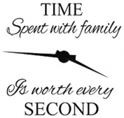 Family Wall Decals~With PVC Clock hands~Time Spent with Family Is Worth Every Second Wall Decal Quote Home Decor Art Quote Decals Wall Art Stickers Decal Home Decor