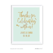 Andaz Press Mint Green Gold Glitter Print Wedding Collection, Personalised Party Signs, Thank You for Celebrating With Us, 22cm x 28cm , 1-Pack, Custom Made Any Name