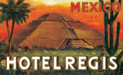 Hotel Regis Mexico Reproduction Luggage Decal 7.6cm x 13cm