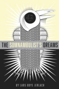 The Somnambulist's Dreams
