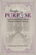Single Purpose