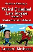 Professor Birdsong's Weird Criminal Law Stories