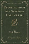 Recollections of a Sleeping Car Porter
