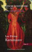 Les Freres Karamazov (Tome II) [FRE]