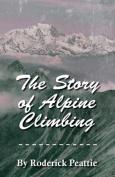 The Story of Alpine Climbing