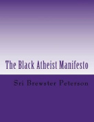 The Black Atheist Manifesto