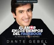 El Amor En Los Tiempos del Facebook (Love in the Time of Facebook) [Audio]