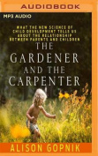 The Gardener and the Carpenter [Audio]