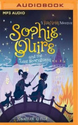 Sophie Quire and the Last Storyguard  [Audio]