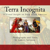 Terra Incognita Volume One