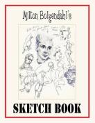 Milton Bolzendahl's Sketch Book